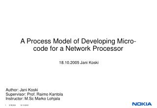 A Process Model of Developing Micro-code for a Network Processor