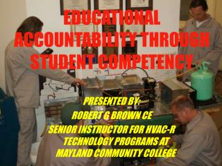 EDUCATIONAL ACCOUNTABILITY THROUGH STUDENT COMPETENCY
