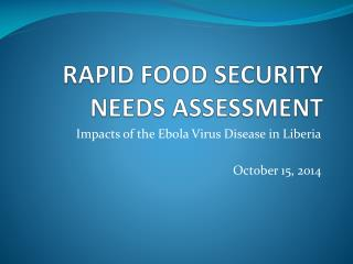 RAPID FOOD SECURITY NEEDS ASSESSMENT