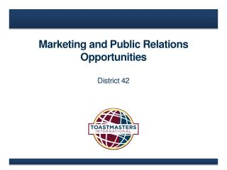 Marketing and Public Relations Opportunities