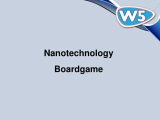 Nanotechnology Boardgame