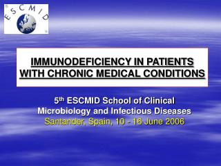 IMMUNODEFICIENCY IN PATIENTS WITH CHRONIC MEDICAL CONDITIONS