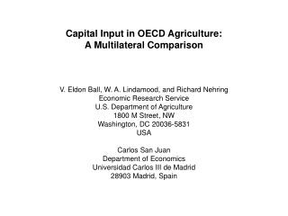 Capital Input in OECD Agriculture: A Multilateral Comparison