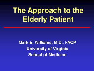 The Approach to the Elderly Patient