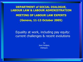 DEPARTMENT of SOCIAL DIALOGUE, LABOUR LAW & LABOUR ADMINISTRATION MEETING OF LABOUR LAW EXPERTS