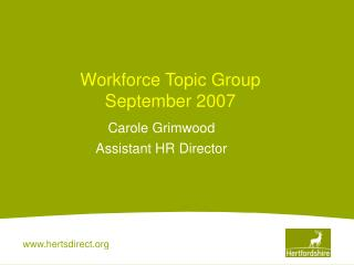 Workforce Topic Group  September 2007