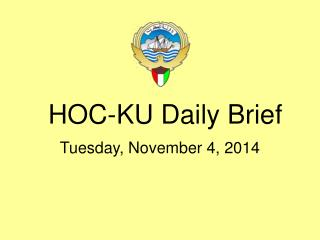 HOC-KU Daily Brief