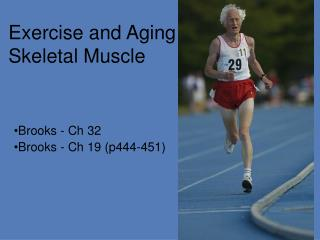 Exercise and Aging Skeletal Muscle