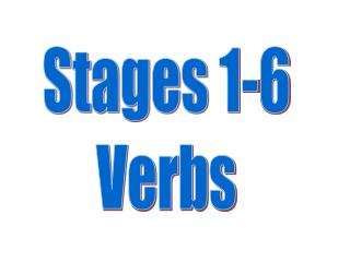 Stages 1-6 Verbs