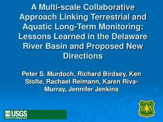 The Delaware River Basin Collaborative Environmental Monitoring and Research Initiative (CEMRI)