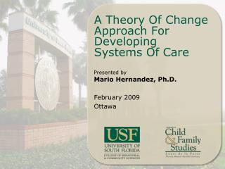 A Theory Of Change  Approach For Developing  Systems Of Care