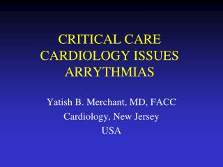 CRITICAL CARE CARDIOLOGY ISSUES ARRYTHMIAS