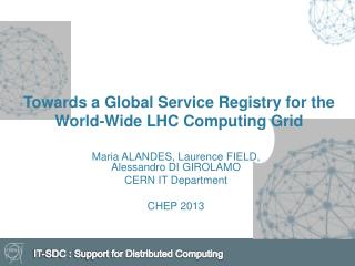 Towards  a Global Service Registry for the  World-Wide  LHC Computing Grid