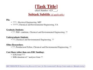 PIs:  ????,  Electrical Engineering, MIT  ??????, Chemical and Environmental Engineering, UA