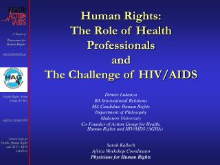 Human Rights: The Role of Health Professionals  and  The Challenge of HIV/AIDS
