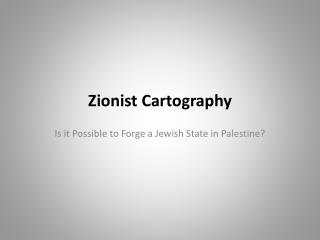 Zionist Cartography