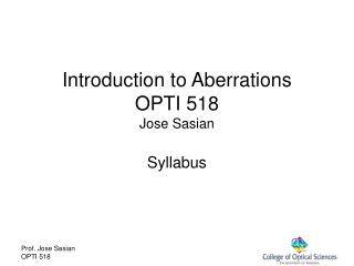 Introduction to Aberrations OPTI 518 Jose Sasian