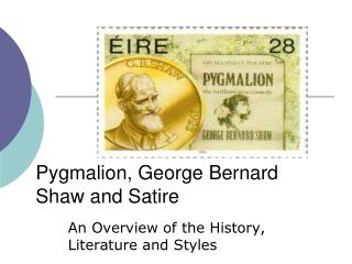 Pygmalion, George Bernard Shaw and Satire