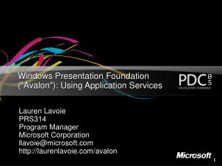 "Windows Presentation Foundation (""Avalon""): Using Application Services"