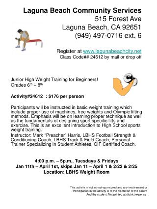 Junior High Weight Training for Beginners! Grades 6 th – 8 th Activity#24612 : $176 per person