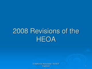2008 Revisions of the HEOA