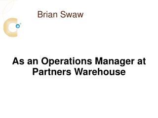 Brian Swaw
