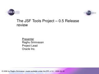 The JSF Tools Project – 0.5 Release review