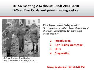 LRTSG meeting 2 to discuss Draft 2014-2018  5-Year Plan Goals and prioritize diagnostics