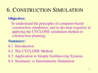 6. C ONSTRUCTION  S IMULATION