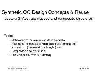 Synthetic OO Design Concepts  &  Reuse Lecture 2: Abstract classes and composite structures
