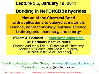 Lecture 5,6, January 19, 2011 Bonding in NeFONCBBe hydrides