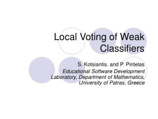 Local Voting of Weak Classifiers