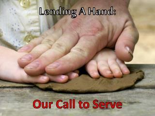 Lending A Hand: