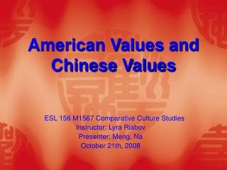 American Values and Chinese Values