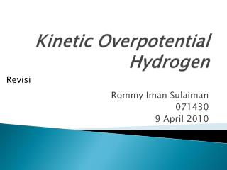 Kinetic  Overpotential  Hydrogen