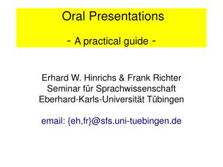 Oral Presentations -  A practical guide  -