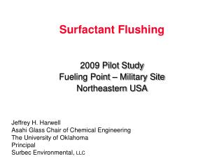Surfactant Flushing