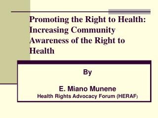 Promoting the Right to Health: Increasing Community Awareness of the Right to Health
