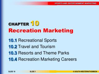 CHAPTER 10 Recreation Marketing