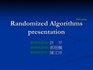Randomized Algorithms presentation