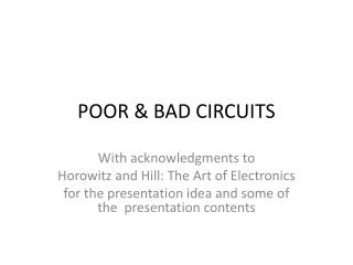 POOR & BAD CIRCUITS