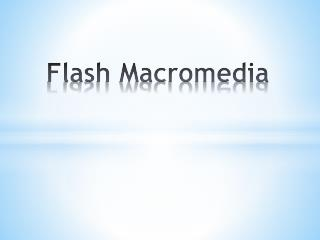 Flash Macromedia