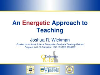 An  Energetic  Approach to Teaching