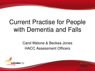 Current Practise for People with Dementia and Falls