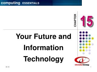 Your Future and Information Technology