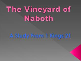 The Vineyard of  Naboth