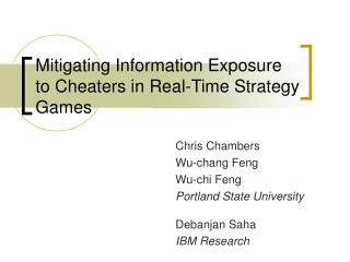 Mitigating Information Exposure to Cheaters in Real-Time Strategy Games