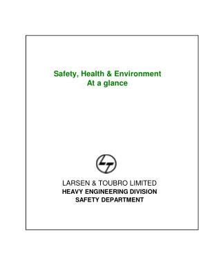 Safety, Health & Environment  At a glance