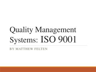 Quality Management Systems: ISO 9001
