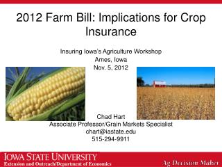 2012 Farm Bill: Implications for Crop Insurance